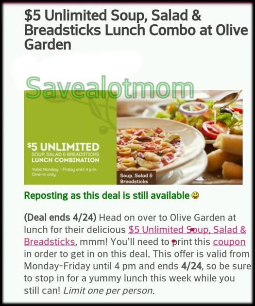 Olive Garden Unlimited Soup, Salad & Breadsticks for $5!!!!   Save A ...