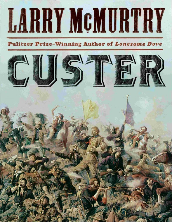 "Larry McMurtry's ""Custer"""