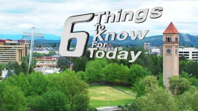 6 Things to Know for Today