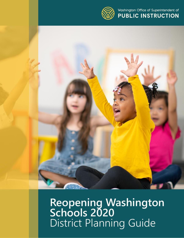 Reopening Washington Schools 2020 Planning Guide