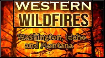 FIRE MODE: Full list of fires burning in Washington, Idaho and Montana