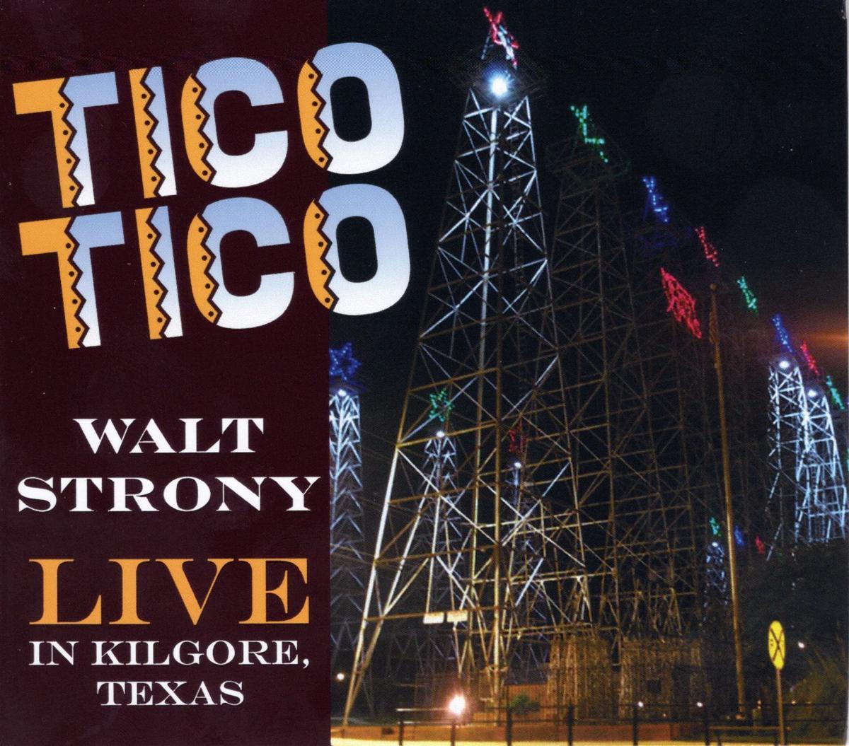Walt Strony - Tico Tico CD Cover.jpg