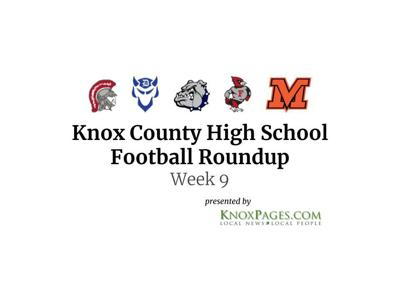 9931cd1d6bb3 Knox County High School Football Roundup  Week 9