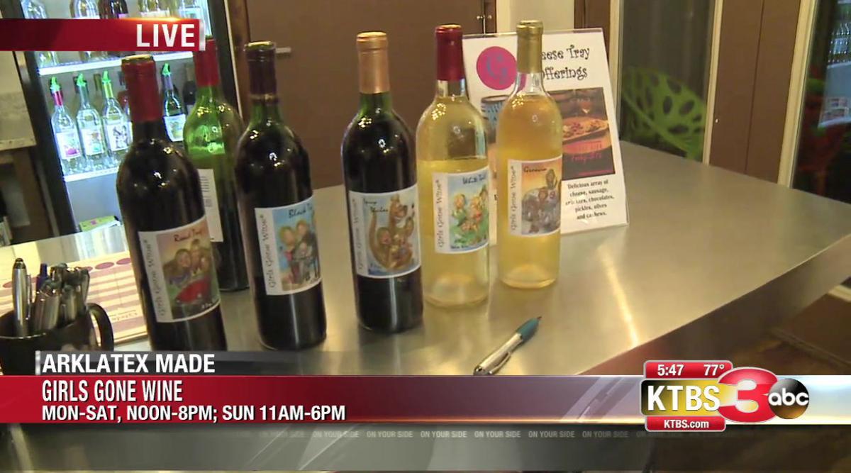 Rick Rowe S Arklatex Made Girls Gone Wine First News Ktbs Com