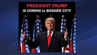 President Trump coming to Bossier City