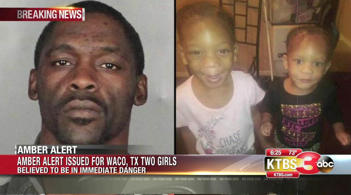 Amber Alert issued for two Waco, TX girls | | ktbs com