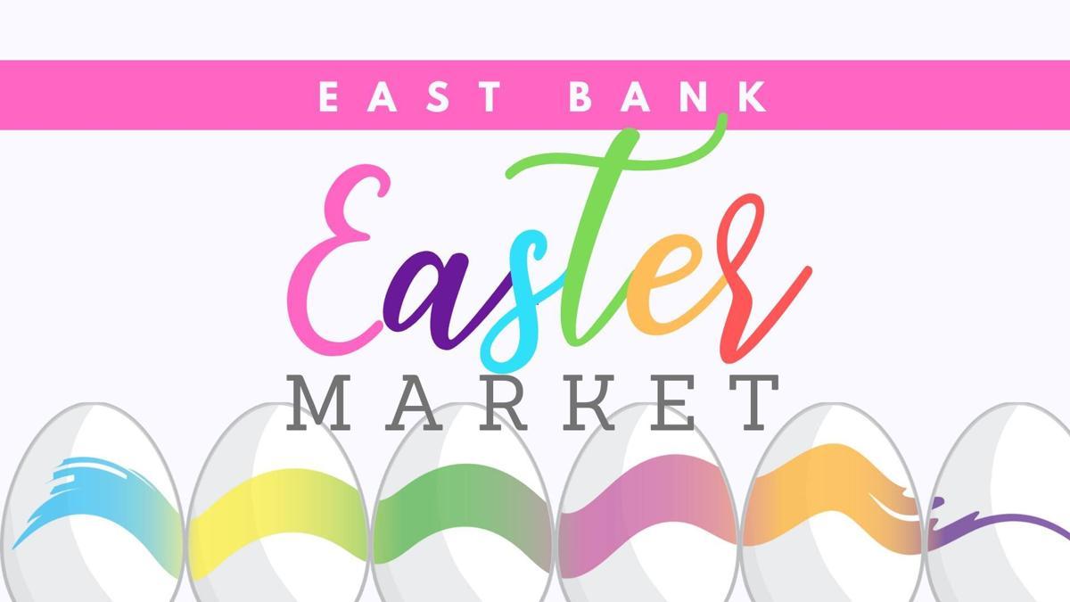 East Bank Easter Market