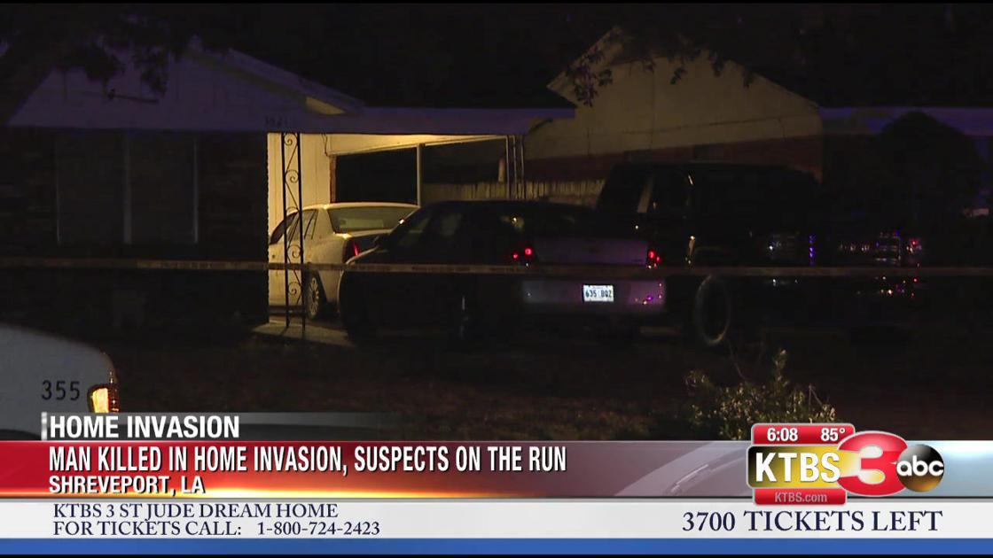 Man Dies After Home Invasion In Shreveport Ktbs Com