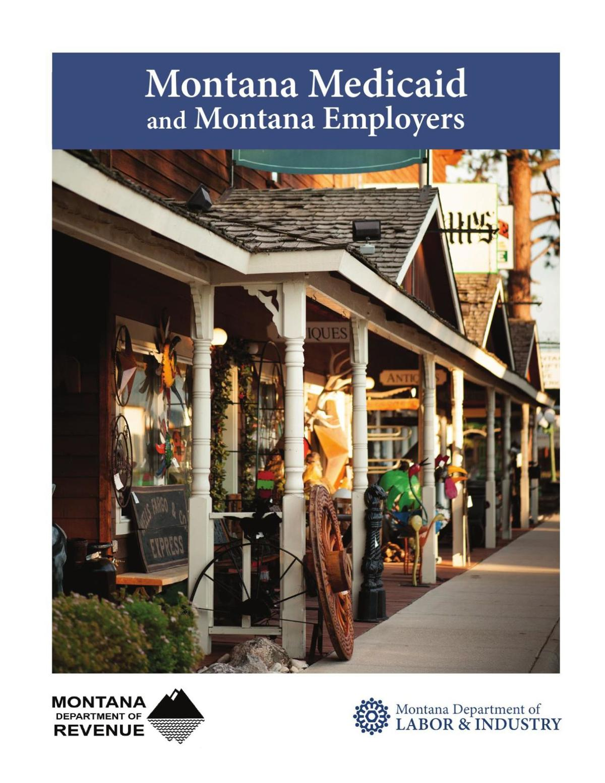 Montana Medicaid and Montana Employers
