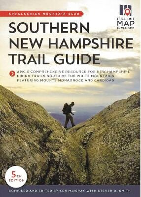 2021 AMC Southern New Hampshire Trail Guide
