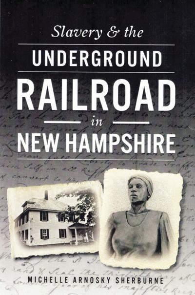 Michelle Arnosky Sherburne to offer underground railroad presentation in Gilmanton