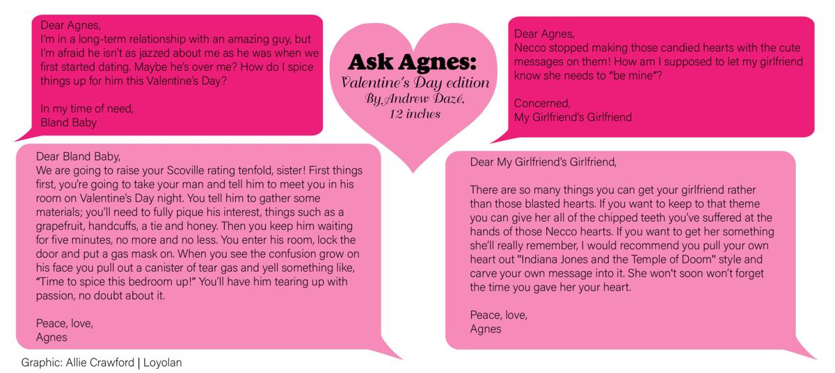 Ask Agnes Valentine's Day edition | The Bluff | laloyolan com