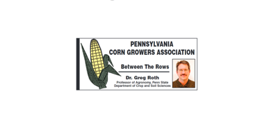 Dr. Greg Roth, between the rows, PA corn growers assoc