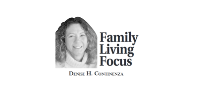 Denise-Continenza_family Living Focus