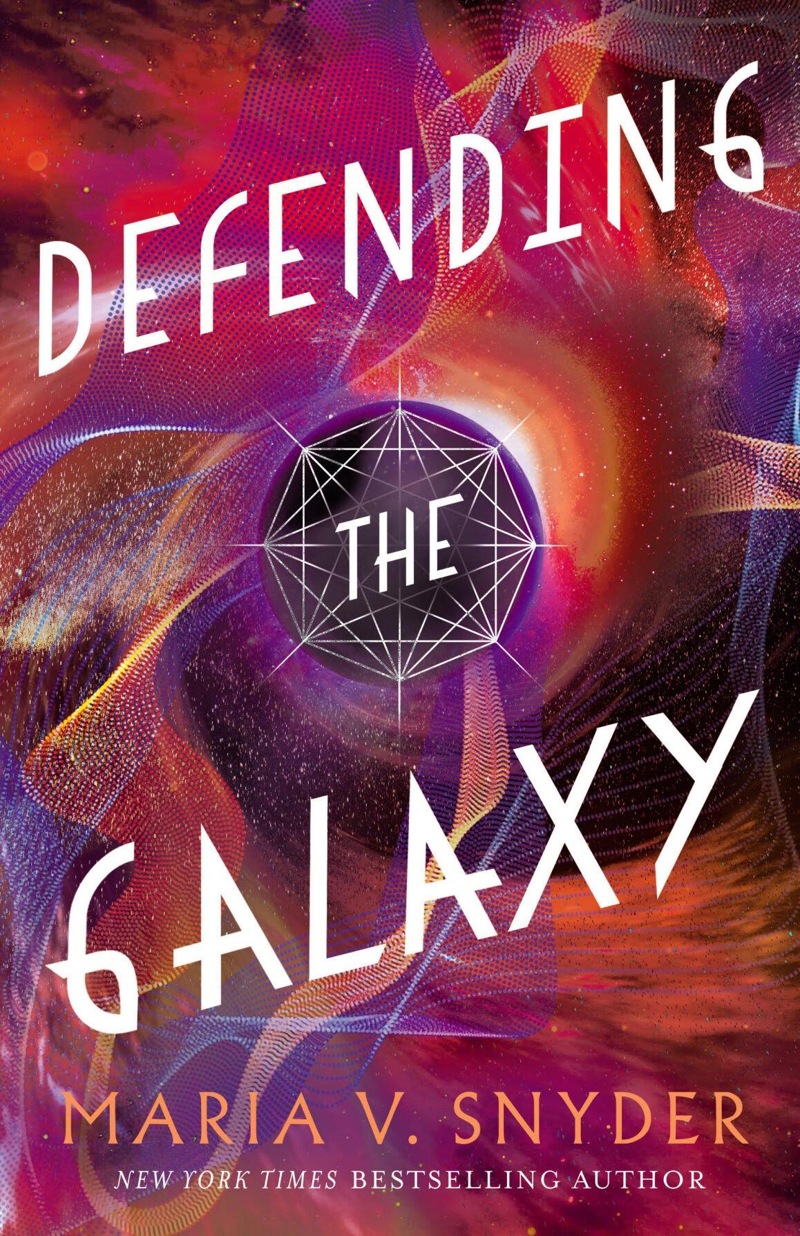 Defending the Galaxy Maria V. Snyder
