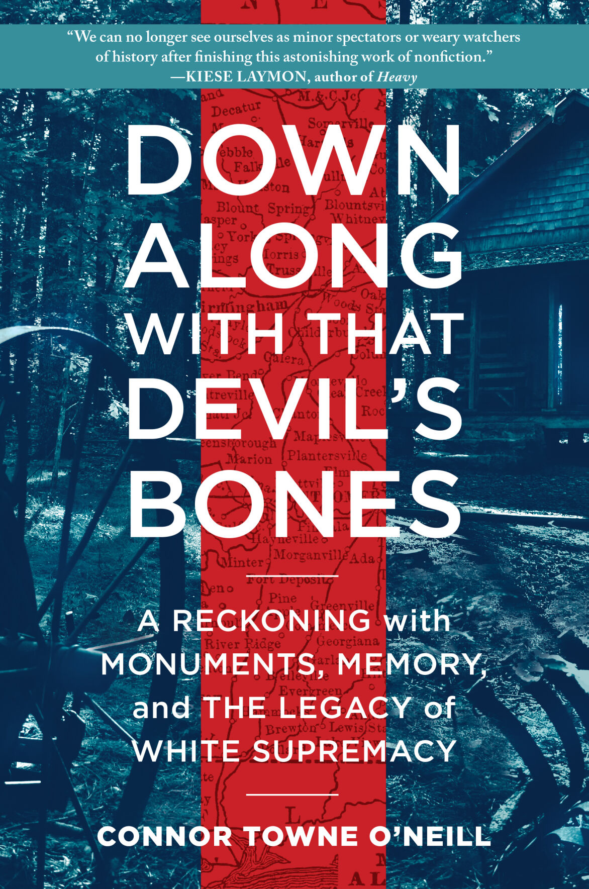 O'Neill book Down Along with that Devil's Bones