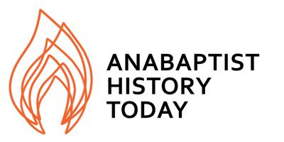 Anabaptist History Today