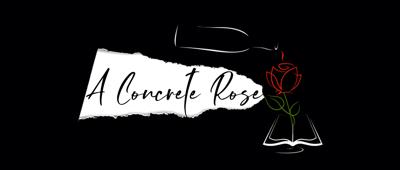 A Concrete Rose.png