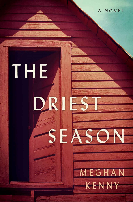 The Driest Season by Meghan Kenny