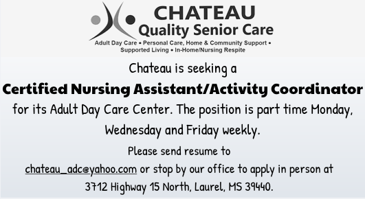 Chateau is seeking a Certified Nursing Assistant/Activity Coordinator