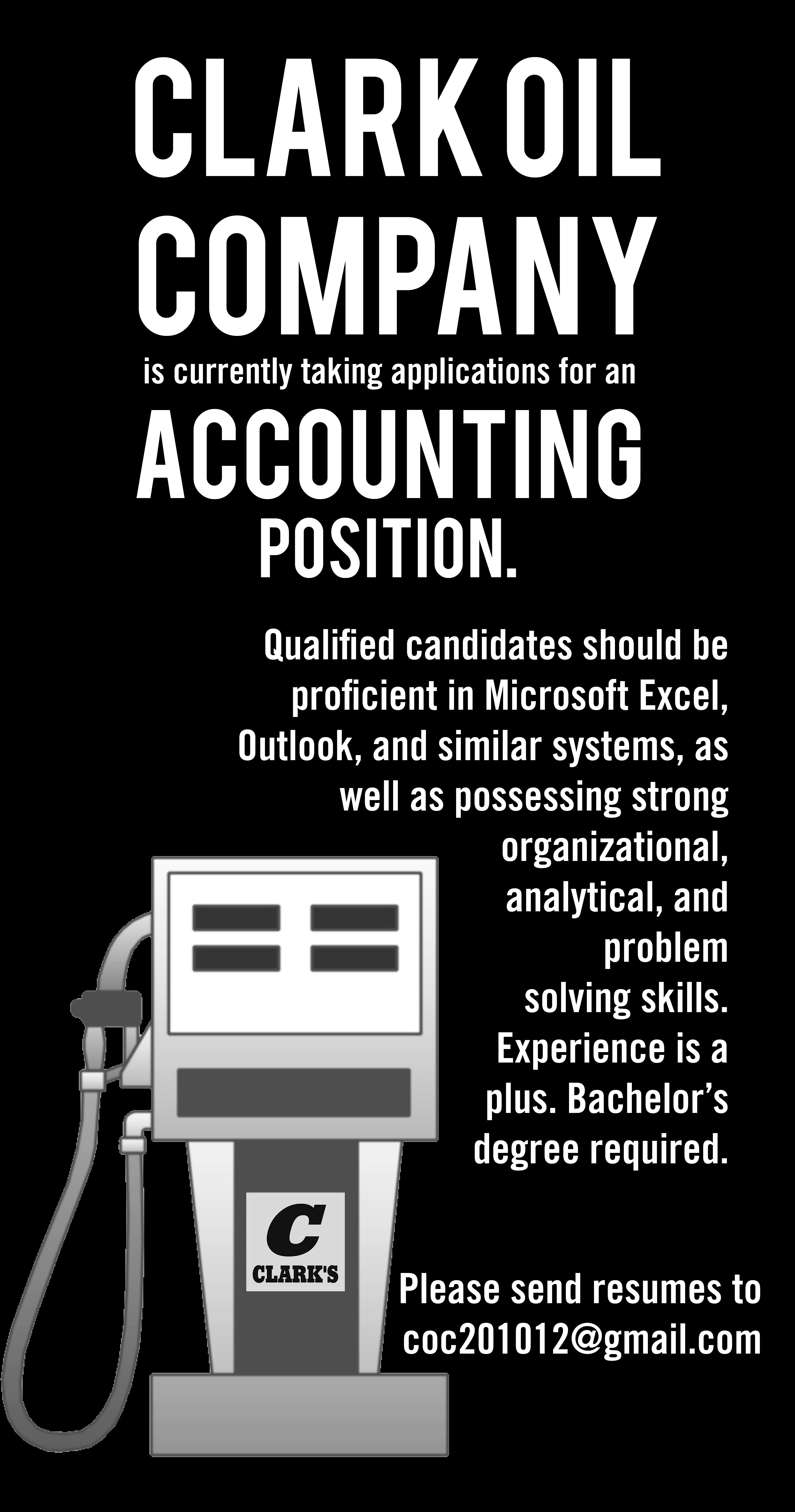 Clark Oil Company is currently taking applications for an Accounting Position