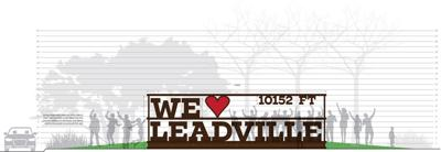 We Love Leadville Sign