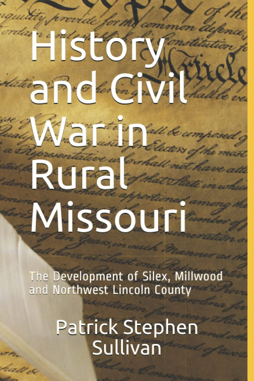 History and Civil War in Rural Missouri