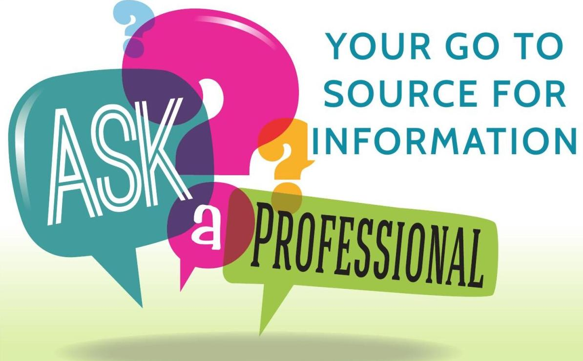Ask a pro: Your go-to source for information from local professionals