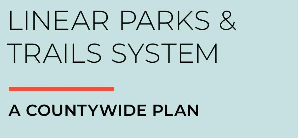 Approved Countywide Linear Parks and Trails System Plan Document