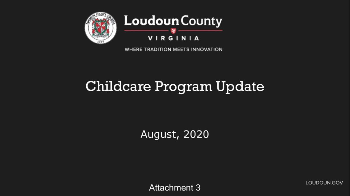 County Report: Childcare Program Update   Loudoun County
