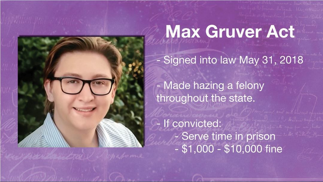 The Max Gruver Act changed hazing from a misdemeanor to a felony