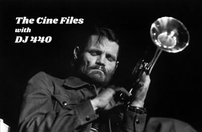 The Cine Files with DJ 440 - 12 Feb 2019