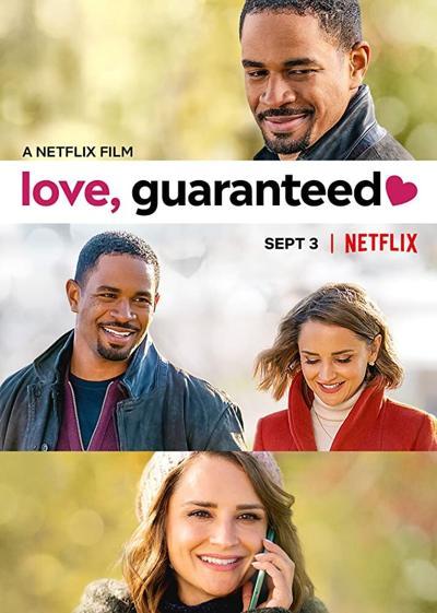 'Love, Guaranteed' A Netflix Film