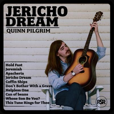 "Quinn Pilgrim's ""Jericho Dream"""