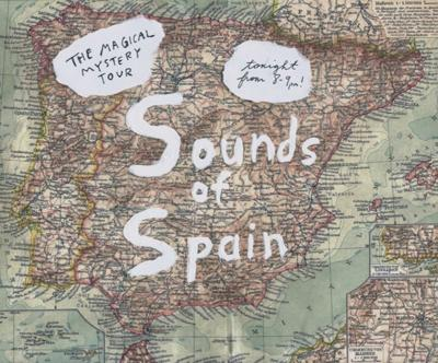 Magical Mystery Tour: Sounds of Spain