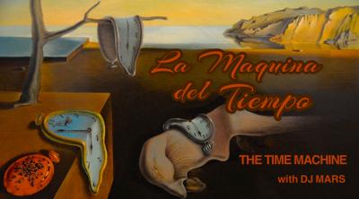 La Maquina Del Tiempo 9/13/21