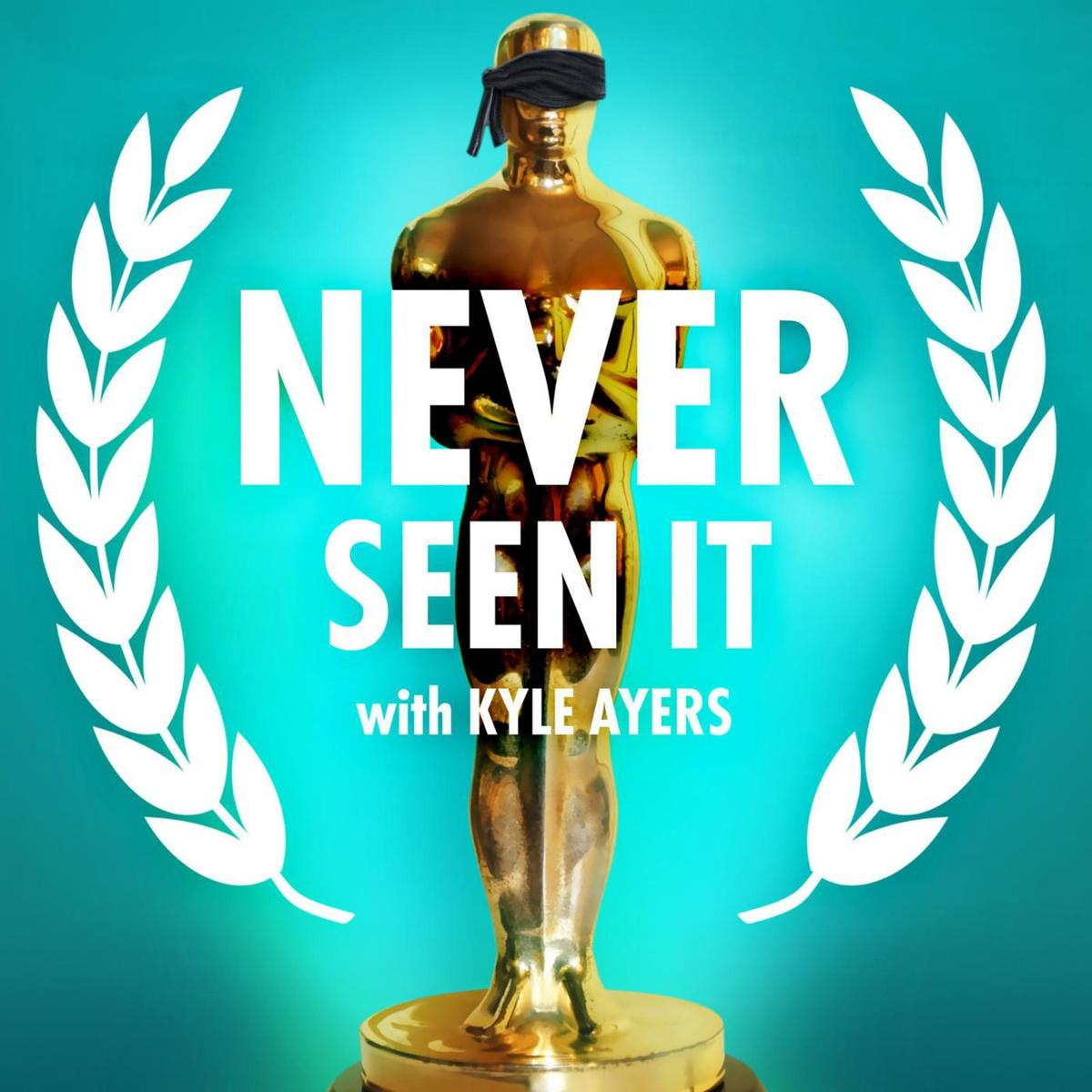 Never Seen It podcast