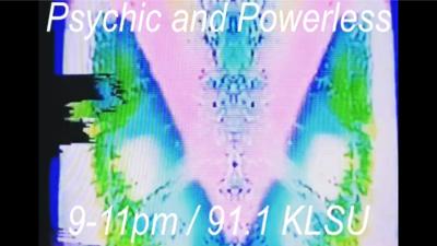 Psychic and Powerless 06/30/21