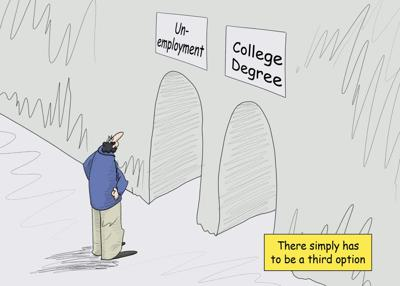 College or unemployment? There's nothing in between