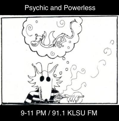 Psychic and Powerless 04/07/21
