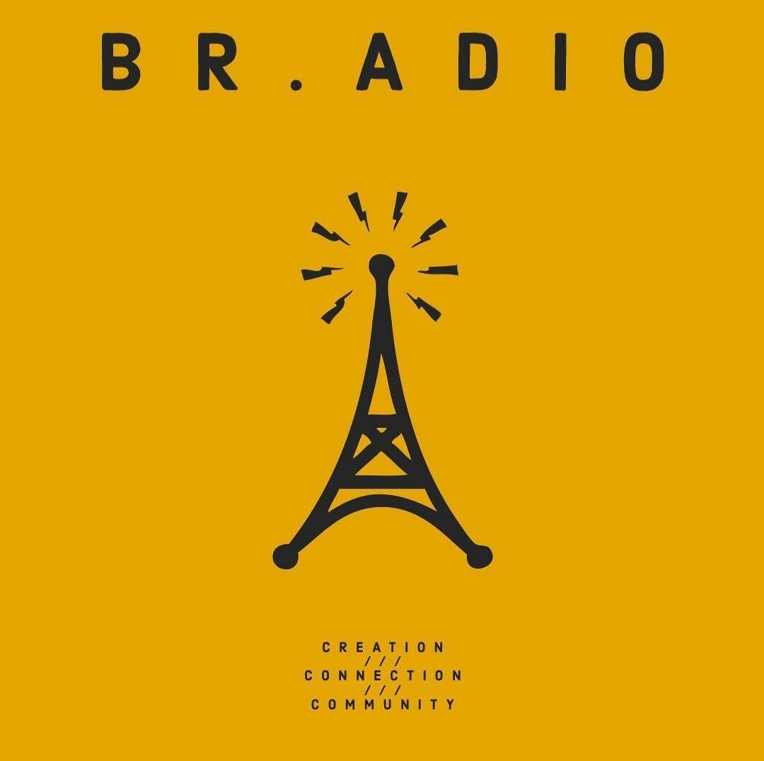 "BR.adio: ""creation, connection, community"""