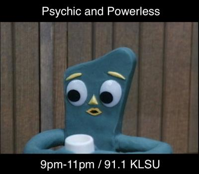Psychic and Powerless 05/19/21