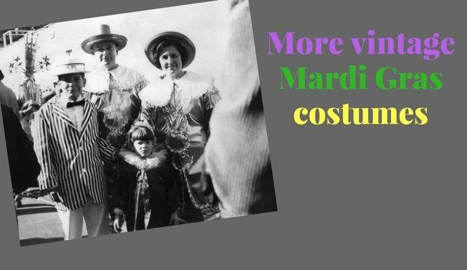 Vintage Mardi Gras costumes: more photos from years past