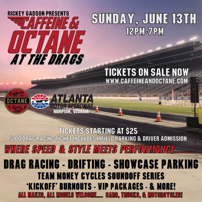Caffeine and Octane at the Drags at Atlanta Motor Speedway