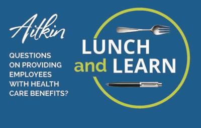 Lunch and Learn on health care benefits