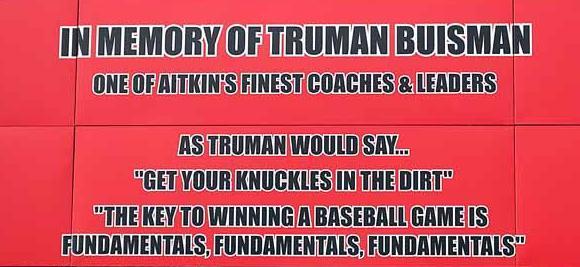 TRUMAN BUISMAN - 'CATALYST FOR AITKIN BASEBALL SUCCESS'