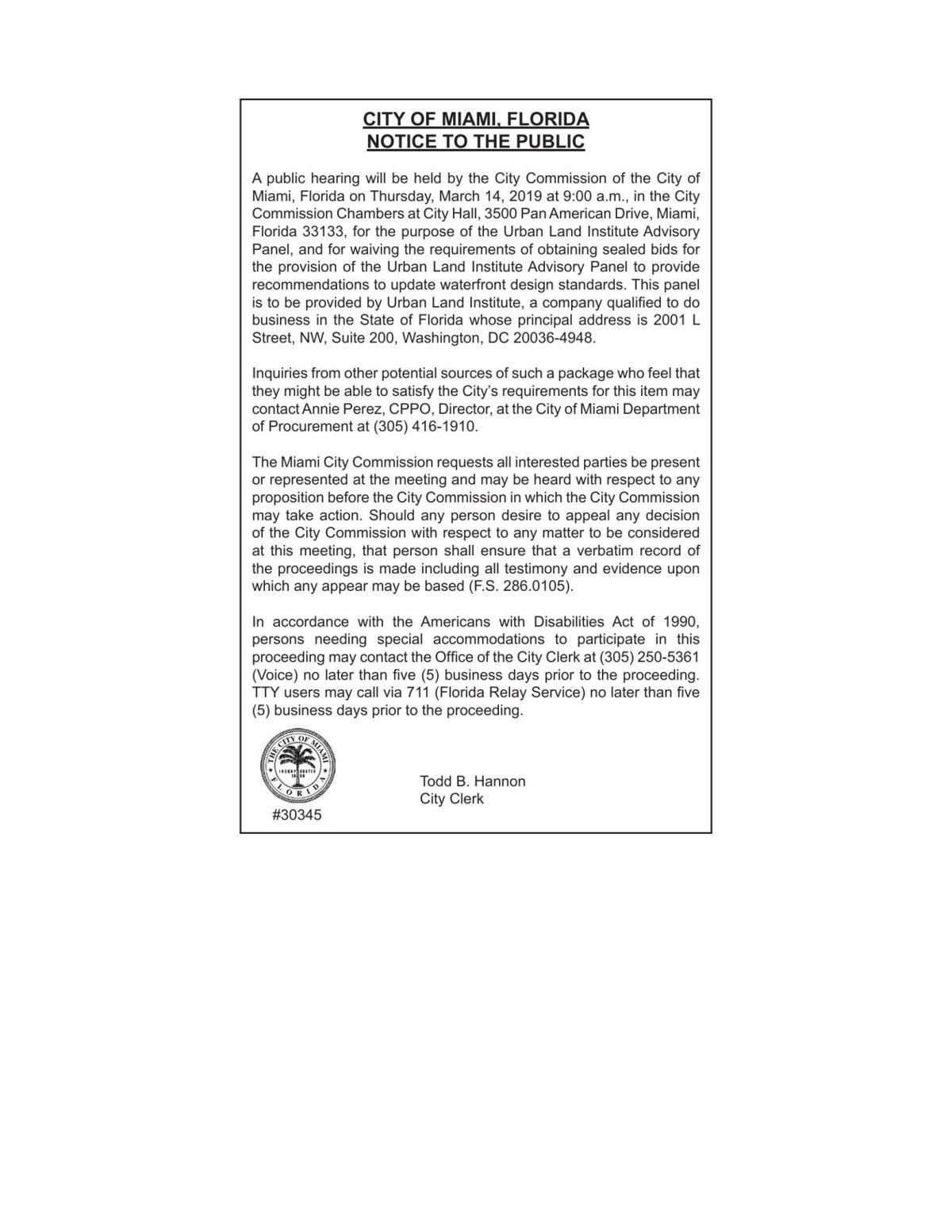 CITY OF MIAMI, FLORIDA NOTICE TO THE PUBLIC