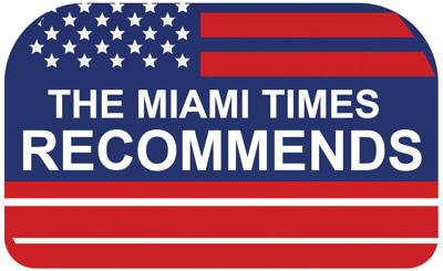 The Miami Times Recommends