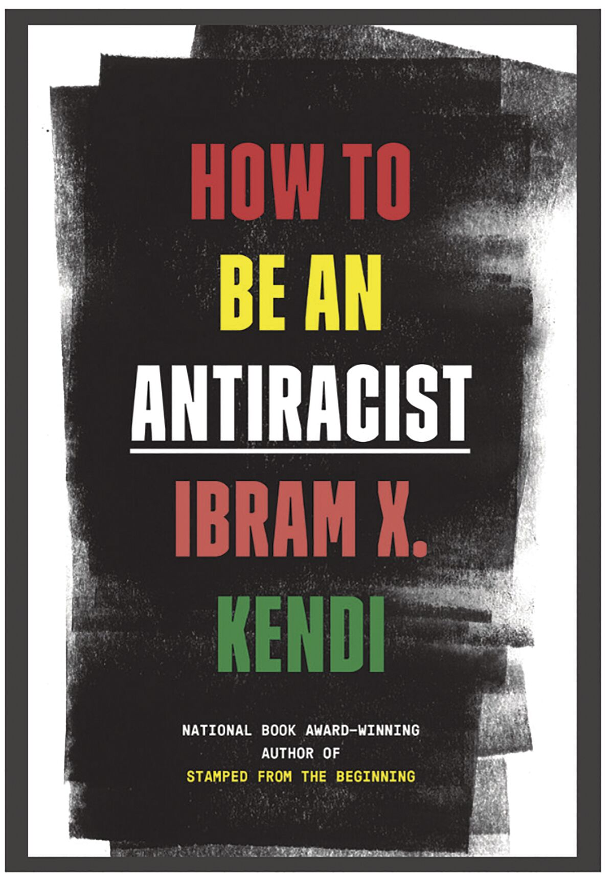 """""""How to be Antiracist"""""""