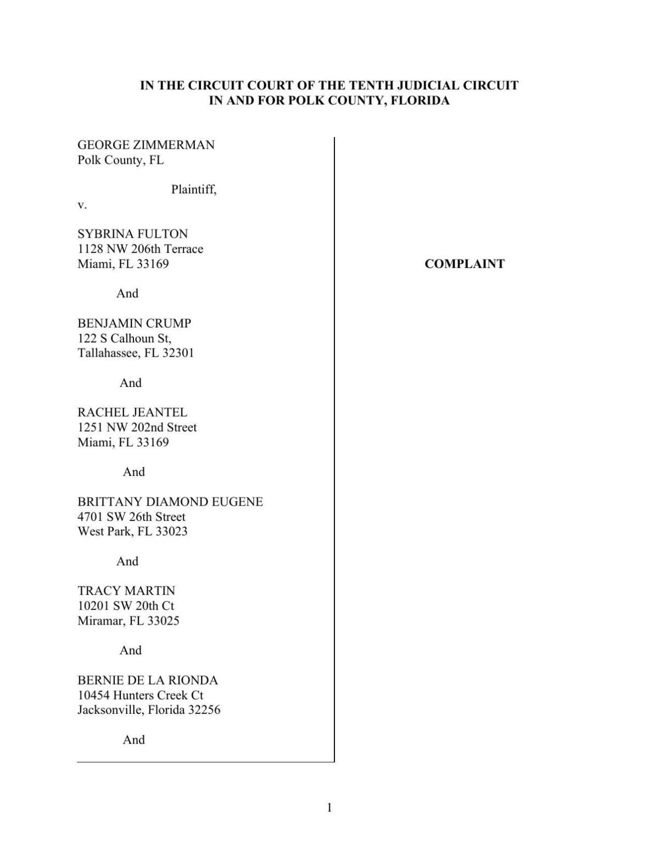 Zimmerman v Sybrina Fulton, Tracey Martin and Ben Crump et. al. Filed